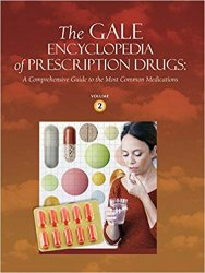 The Gale Encyclopedia of Prescription Drugs: 2 Volume Set