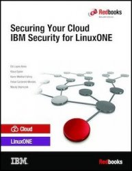 Securing Your Cloud: IBM Security for LinuxONE