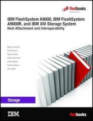 IBM FlashSystem A9000, IBM FlashSystem A9000R, and IBM XIV Storage System: Host Attachment and Interoperability (2019)
