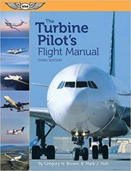 The Turbine Pilot's Flight Manual, 3rd Edition