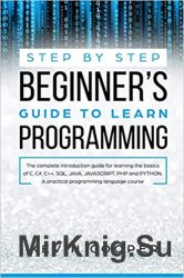 Step by Step Beginners Guide to Learn Programming