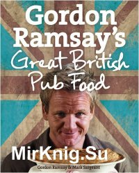 Gordon Ramsays Great British Pub Food