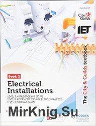 The City & Guilds Textbook: Book 2 Electrical Installations
