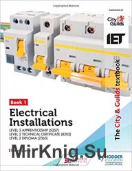 The City & Guilds Textbook: Book 1 Electrical Installations