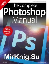 BDM's The Complete Photoshop Manual 3rd Edition 2019
