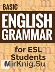 Basic English Grammar for ESL Students + CD