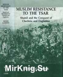 Muslim Resistance to the Tsar