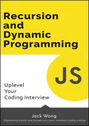 Recursion and Dynamic Programming: Uplevel Your Coding Interview