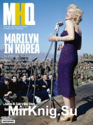 MHQ: The Quarterly Journal of Military History Vol.32 No.2 (2020-Winter)