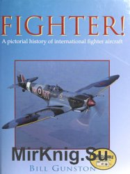 Fighter! A Pictorial History of International Fighter Aircraft