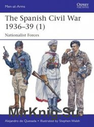 The Spanish Civil War 1936-1939 (1): Nationalist Forces (Osprey Men-at-Arms 495)