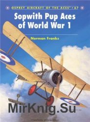 Sopwith Pup Aces of World War I (Osprey Aircraft of the Aces 67)