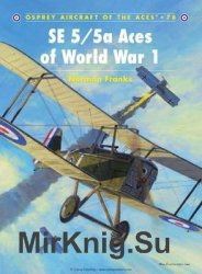 SE 5/5a Aces of World War I (Osprey Aircraft of the Aces 78)