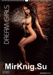 Dream Girls - Erotic Calendar 2020