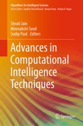 Advances in Computational Intelligence Techniques