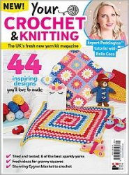 Your Crochet & Knitting №5 2018