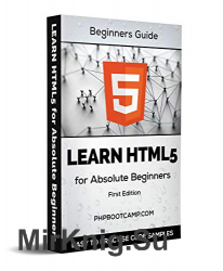 Learn HTML5 for Absolute Beginners