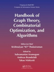 Handbook of Graph Theory, Combinatorial Optimization, and Algorithms