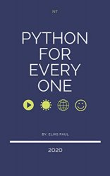 Python for every one: The great book of python programming