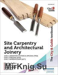 The City & Guilds Textbook: Site Carpentry & Architectural Joinery for the Level 3 Apprenticeship