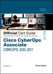 Cisco CyberOps Associate CBROPS 200-201 Official Cert Guide (Final)